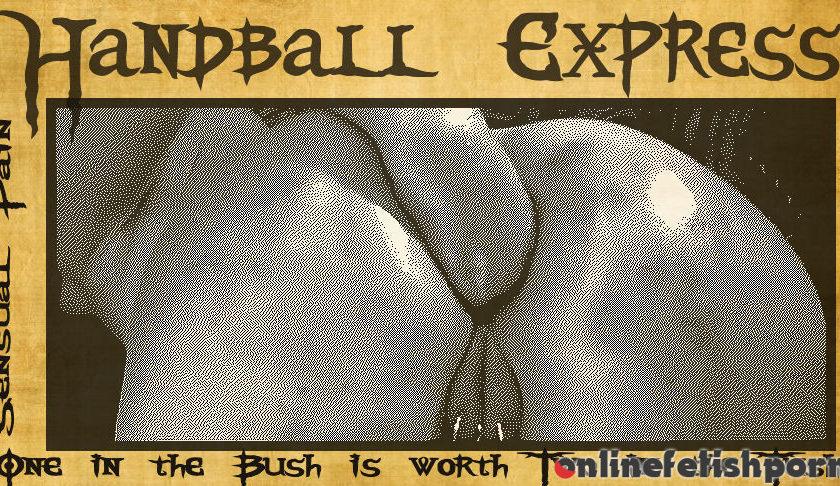 Sensualpain.com – Handball Express Abigail Dupree 2016 Kinky Fetish